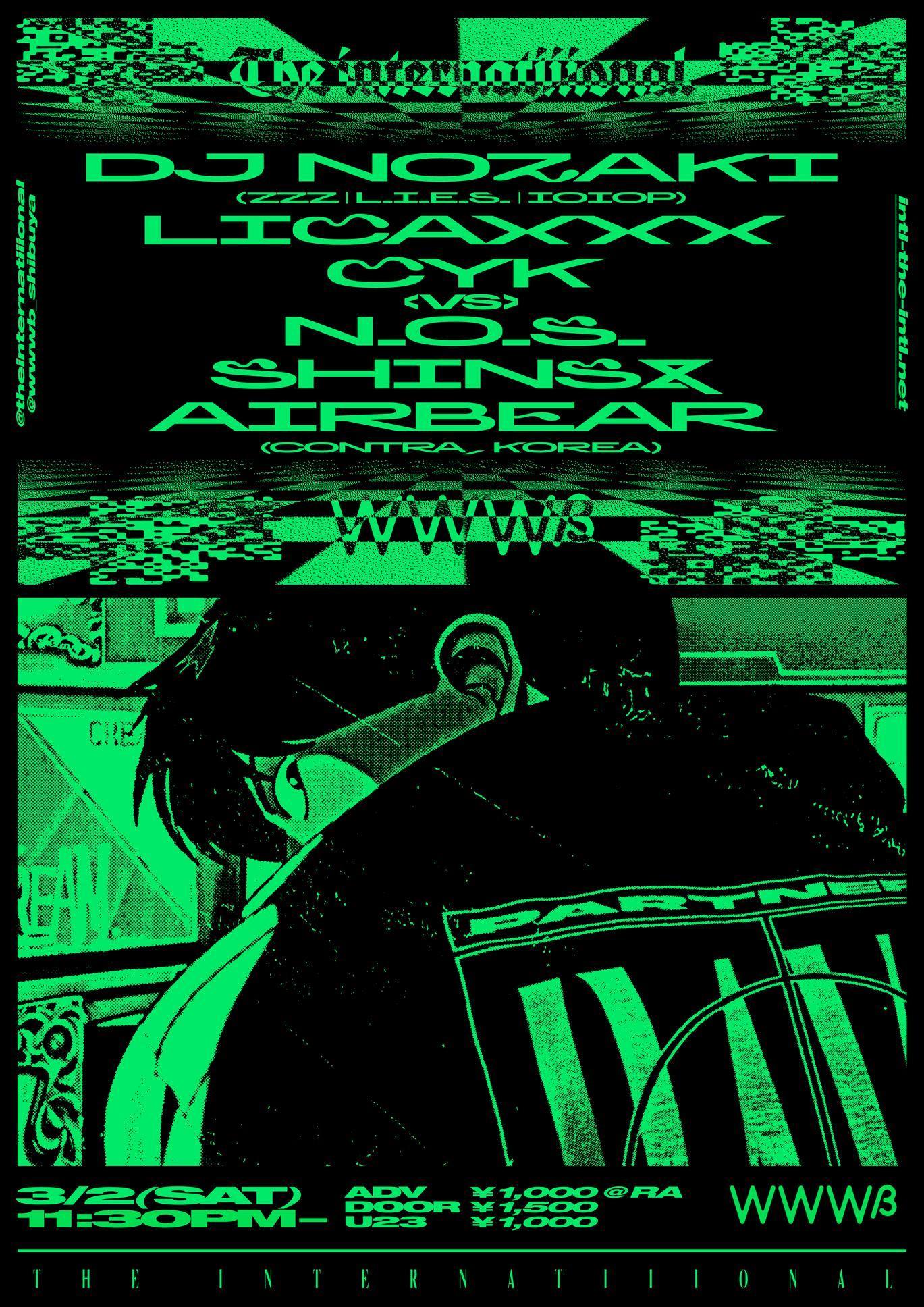 DJ Nozaki / LICAXXX / CYK vs N.O.S. / SHINS B2B AIRBEAR