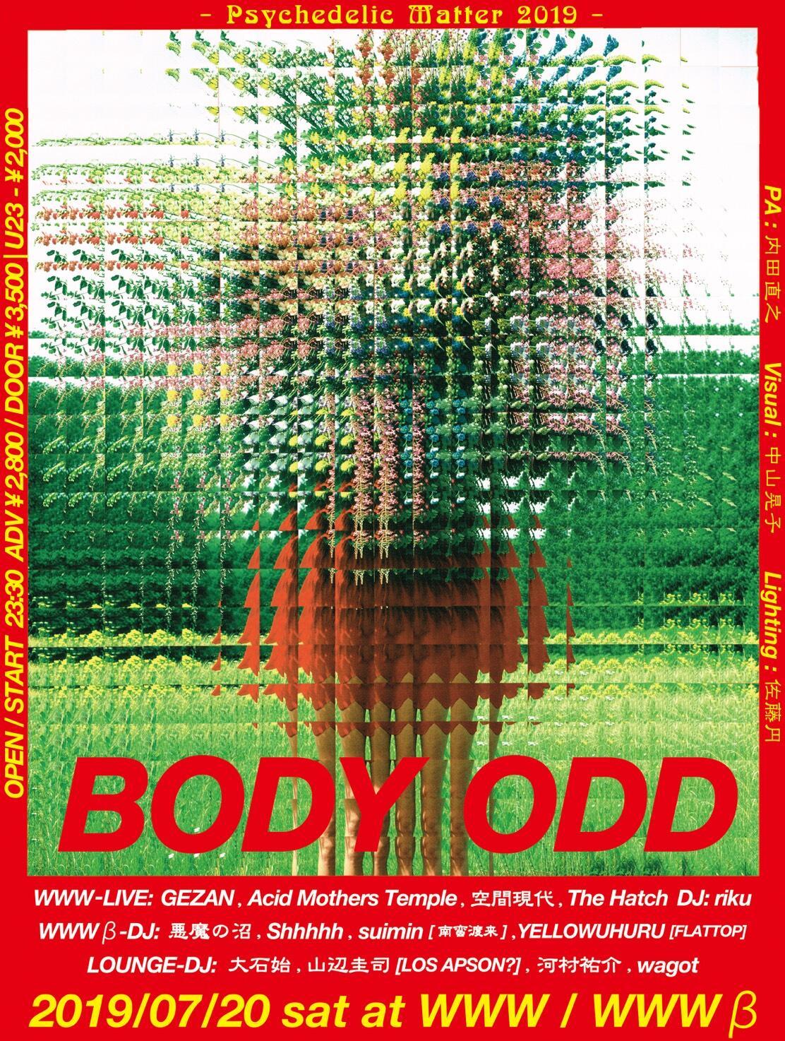 GEZAN / Acid Mothers Temple & The Melting Paraiso U.F.O. / 空間現代 / The Hatch / riku / 中山晃子 / 悪魔の沼 (Compuma / Dr.Nishimura / Awano) / Shhhhh / suimin / YELLOWUHURU / 大石始 / 山辺圭司 [LOS APSON?] / 河村祐介 / wagot