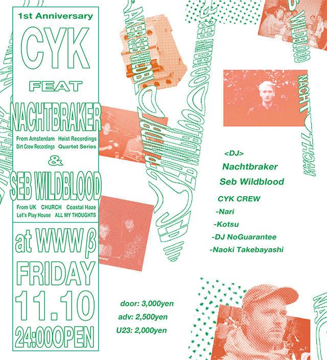 Nachtbraker / Seb Wildblood / CYK crew (Nari / Kotsu / Naoki Takebayashi / DJ No Guarantee)