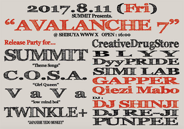 【RELEASE LIVE】: SUMMIT / C.O.S.A. / VaVa / TWINKLE+ /【LIVE】: CreativeDrugStore / BLYY / DyyPRIDE / SIMI LAB / GAPPER / Qiezi Mabo【DJ】: RE-JI / PUNPEE / DJ SHINJI