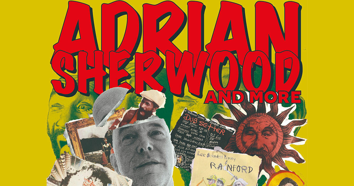 Adrian Sherwood / Guest Act: Exotico De Lago (Live Dub Set by Adrian Sherwood) and more