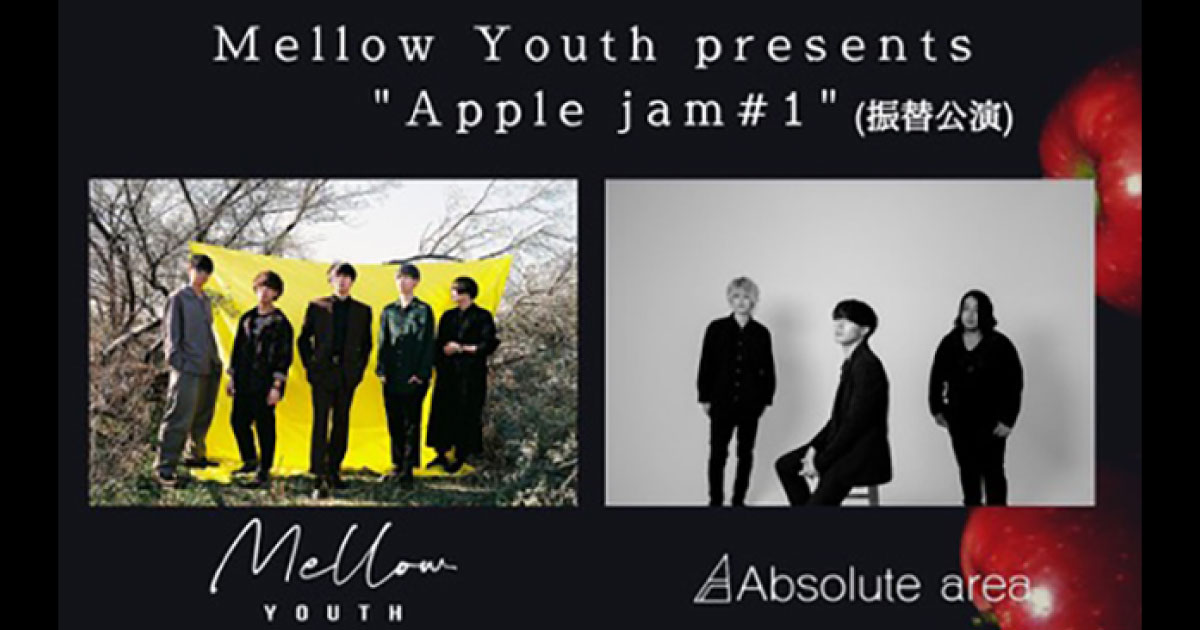 【振替公演】Mellow Youth / Guest:Absolute area