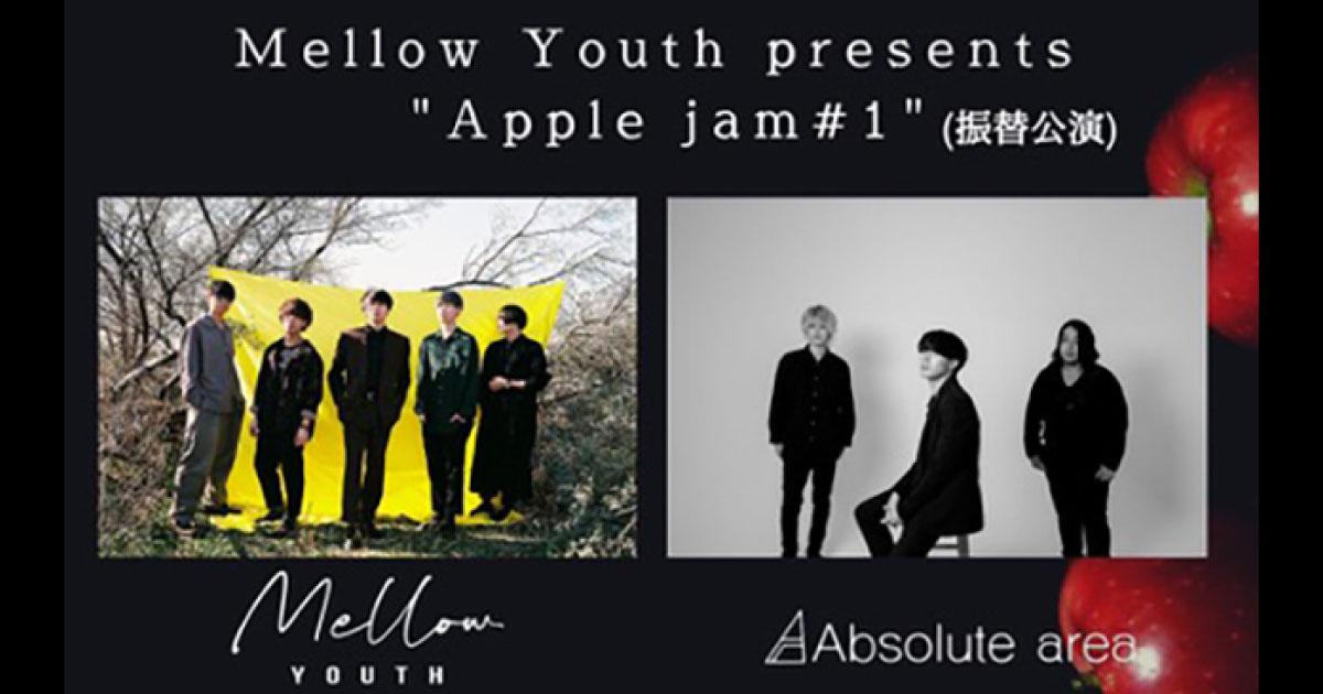 【振替公演】Mellow Youth / Guest:Absolute area