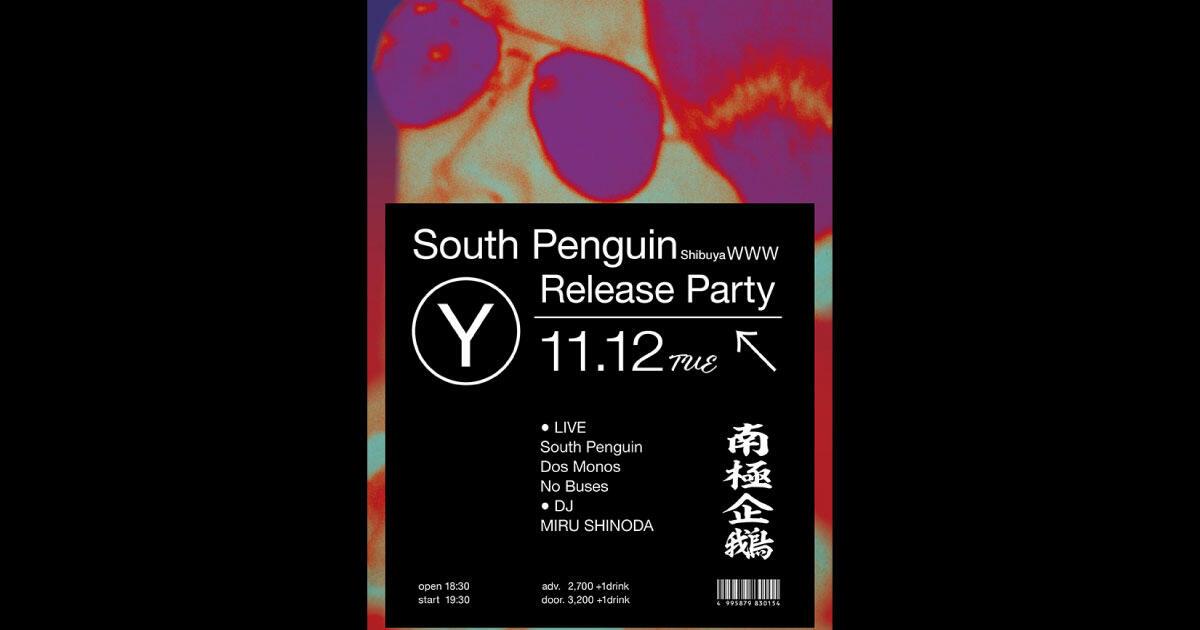 [LIVE]: South Penguin / Dos Monos / No Buses  [DJ] :MIRU SHINODA