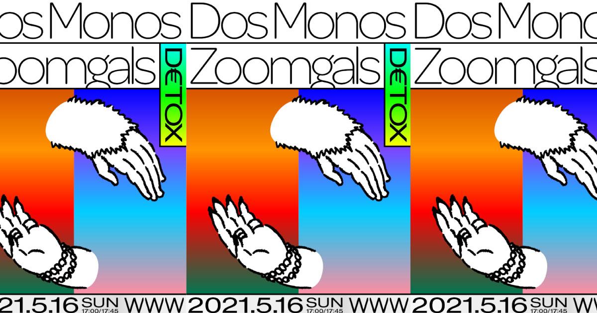 Dos Monos / Zoomgals