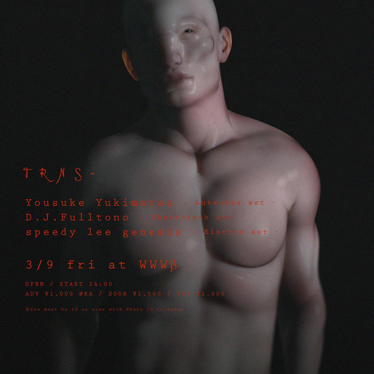 Yousuke Yukimatsu / D.J.Fulltono / speedy lee genesis