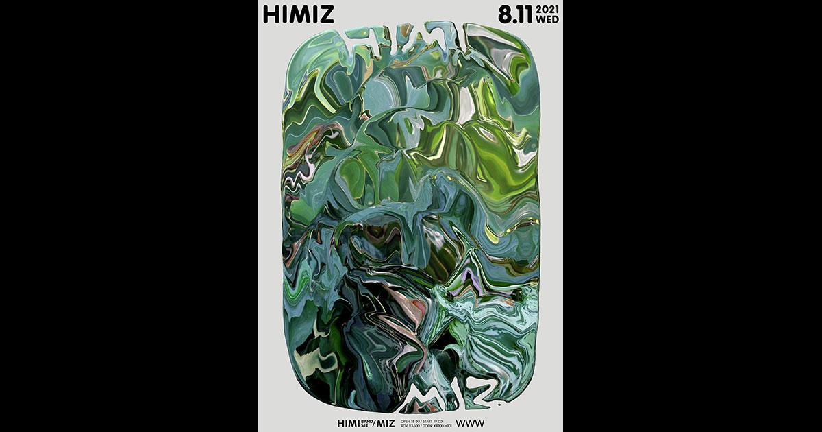 【振替公演】HIMI (BAND SET) / MIZ