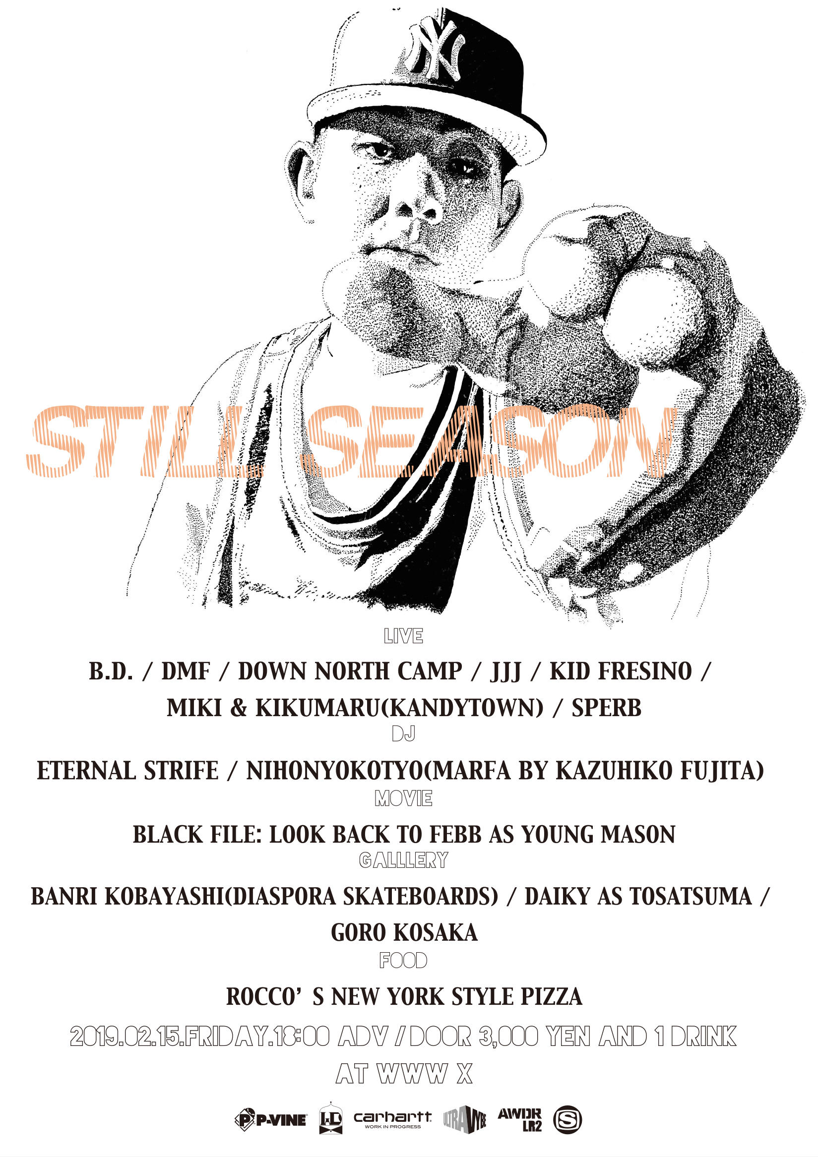 [LIVE] B.D. / DMF / DOWN NORTH CAMP / JJJ / KID FRESINO / MIKI&KIKUMARU(KANDYTOWN) / SPERB / [DJ] ETERNAL STRIFE / 日本横町 (Marfa by Kazuhiko Fujita) / [上映] Black File : look back to FEBB AS YOUNG MASON