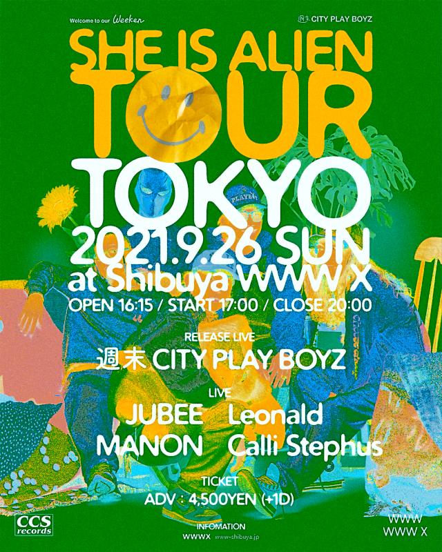 [RELEASE LIVE] 週末CITY PLAY BOYZ   [LIVE] JUBEE / Leonald / MANON / calli stephus