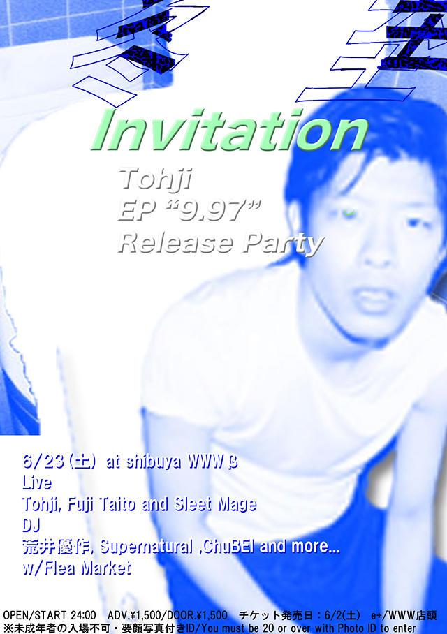 [LIVE]:Tohji / Fuji Taito / Sleet Mage / [DJ]:ChuBEI / Supernatural / 荒井優作 / Threepee Boys(DONSTA、sir Y.O.K.O.)