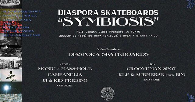 Diaspora skateboards / MONJU × MASS-HOLE / Campanella / JJJ & KID FRESINO / grooveman Spot / RLP & Submerse feat. BIM