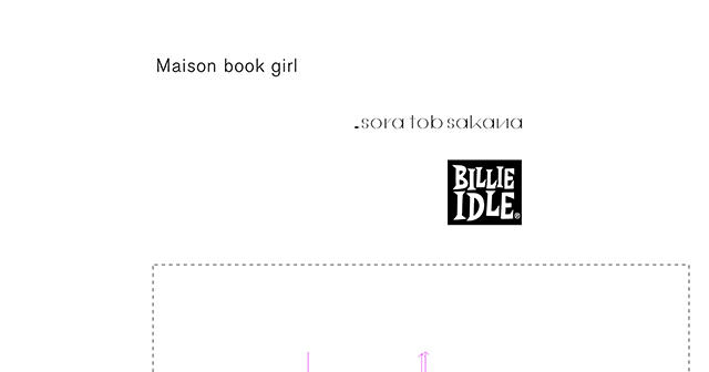 Maison book girl / sora tob sakana / BILLIE IDLE®