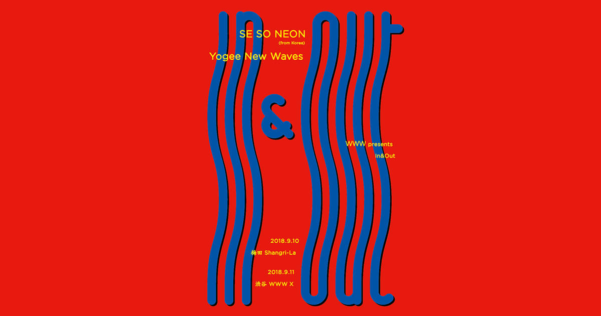 SE SO NEON(from Korea) / Yogee New Waves