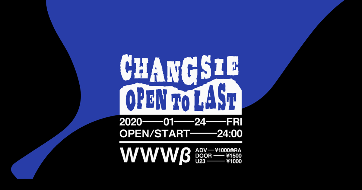 CHANGSIE - Open to Last set -