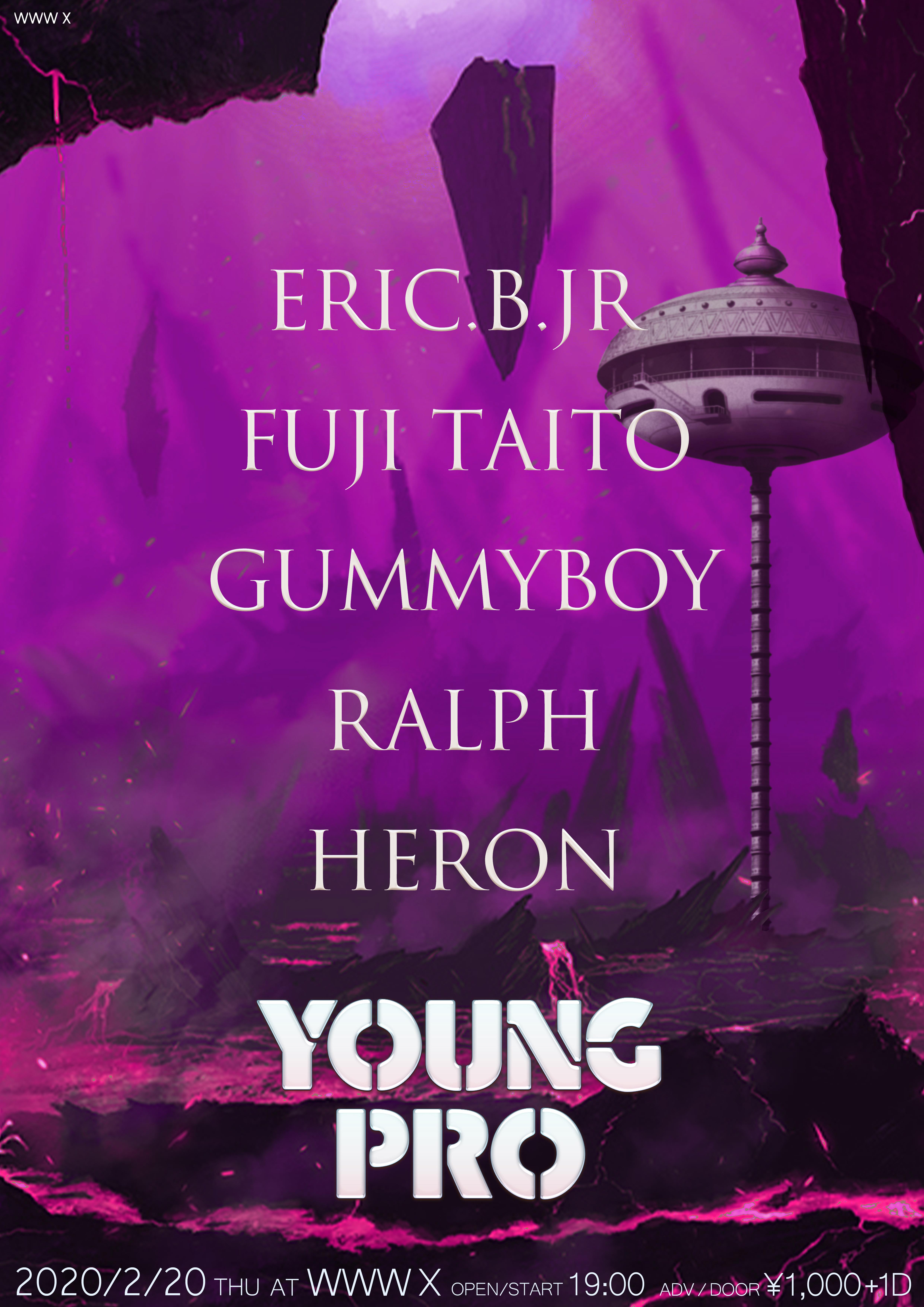 Eric.B.Jr / Fuji Taito / gummyboy / ralph / HERON