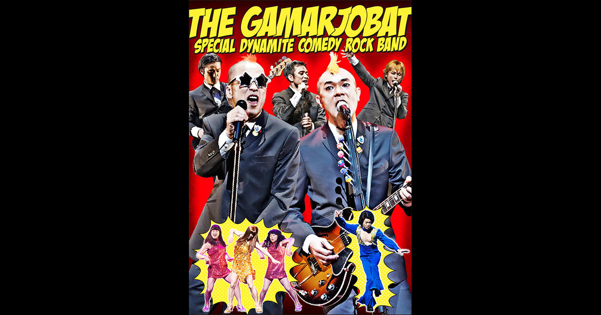 THE GAMARJOBAT SPECIAL DYNAMITE COMEDY ROCK BAND