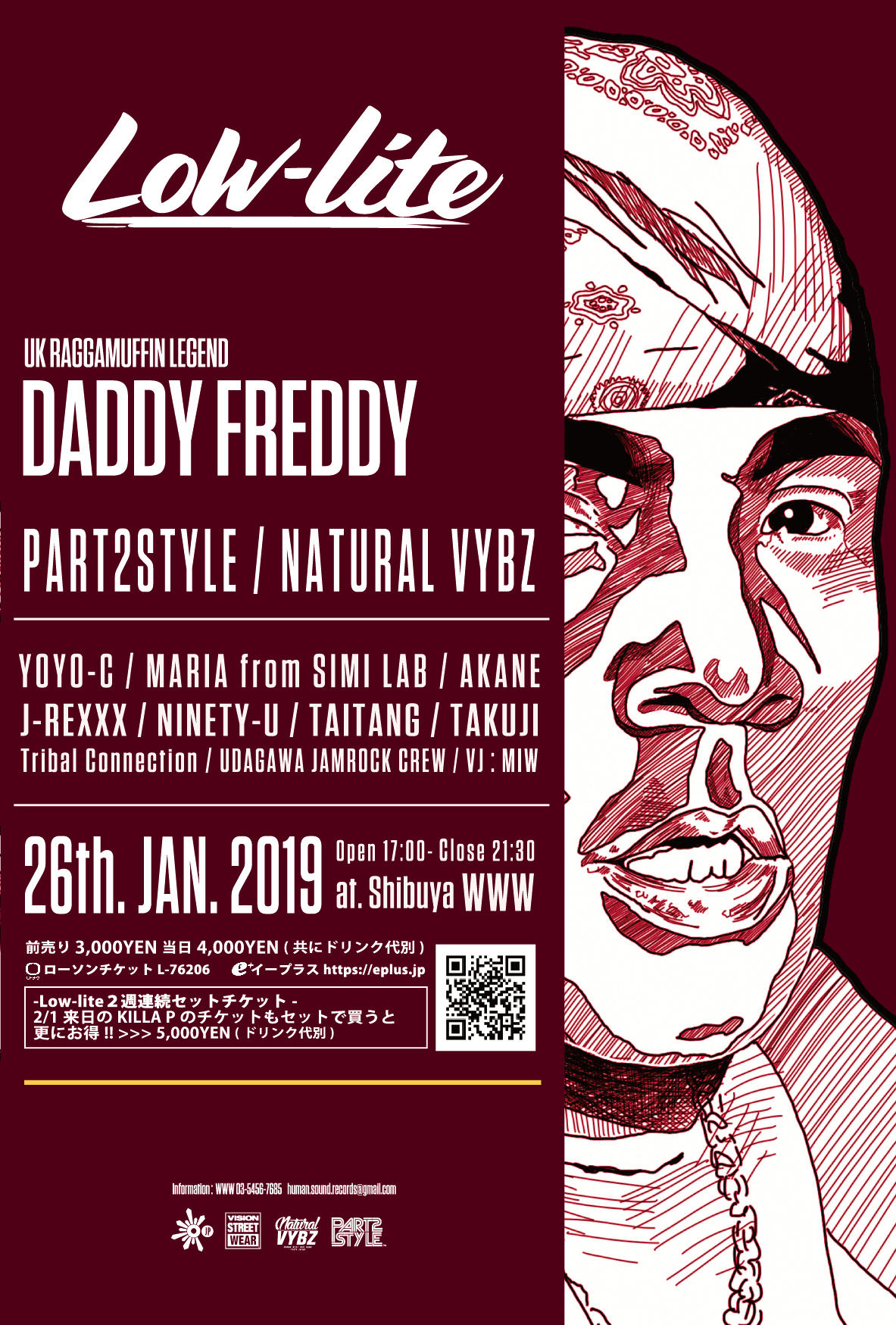 Daddy Freddy / PART2STYLE / NATURAL VYBZ/ YOCO-C / J-REXXX / AKANE / MARIA from.SIMI LAB / NINETY-U / TAKUJI / TAITANG / Tribal Connection / UDAGAWA JAMROCK CREW