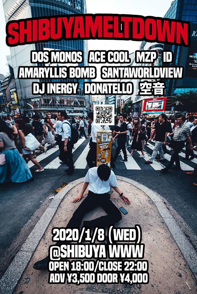 Dos Monos / ID / ACE COOL / MZP a.k.a マジカル頭脳パワー / Amaryllis Bomb / SANTAWORLDVIEW / Donatello / なかむらみなみ / 空音  / DJ:DJ INERGY / 没 a.k.a NGS(Dos Monos)