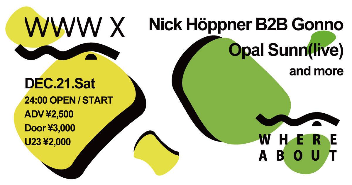 Nick Höppner / Gonno / Opal Sunn / and more