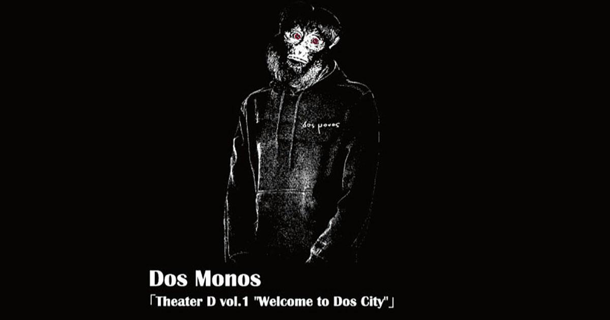 Dos Monos / and more